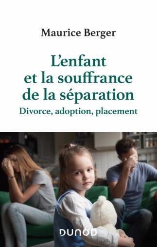 L enfant et la souffrance de la separation