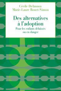 Cecile alternatives a l adoption